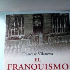 Libros: LIBRO EL FRANQUISMO EN GUERRA. FRANCESC VILANOVA. EDITORIAL PENÍNSULA. AÑO 2005.. Lote 195527447
