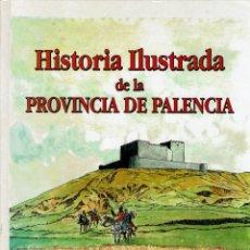 Livres: HISTORIA ILUSTRADA PROVINVCIA PALENCIA EDITORIAL NOVA AÑO 1990. Lote 197282315