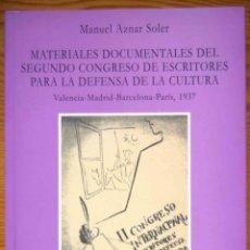 Libros: MATERIALES DOCUMENTALES DEL SEGUNDO CONGRESO DE ESCRITORES PARA LA DEFENSA DE LA CULTURA . Lote 200399133