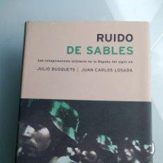 Libros: RUIDO DE SABLES - BUSQUETS/LOSADA (NUEVO) (INENCONTRABLE) TAPA DURA. Lote 200633415