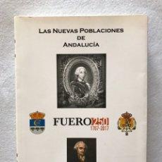 Libros: LIBRO. LAS NUEVAS POBLACIONES DE ANDALUCÍA. REAL ACADEMIA CÓRDOBA. JOSÉ DE LA TORRE.. Lote 201107761