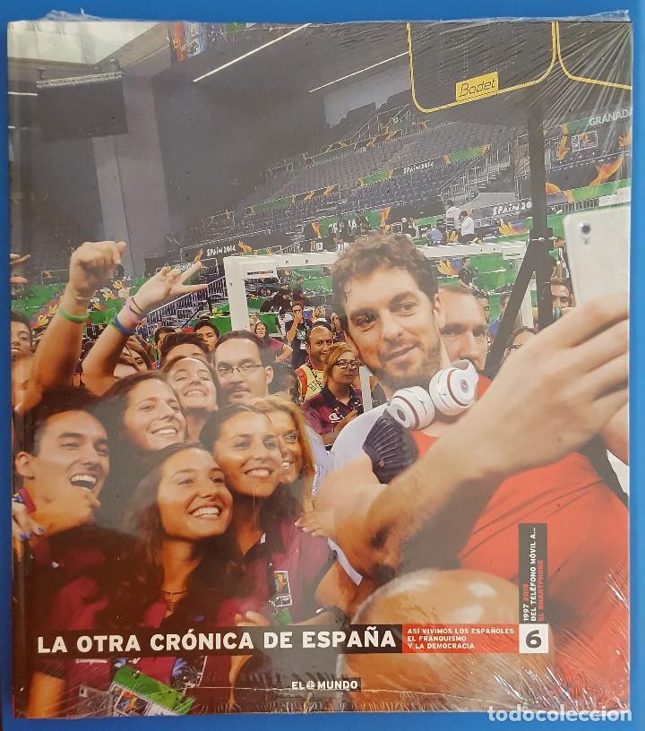 LIBRO / LA OTRA CRONICA DE ESPAÑA VOL. 6 / EL MUNDO / NUEVO Y PRECINTADO (Libros Nuevos - Historia - Historia de España)