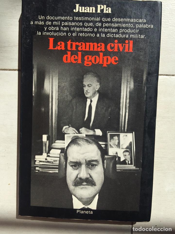 LIBRO LA TRAMA CIVIL DEL GOLPE,23 F 1981 (Libros Nuevos - Historia - Historia de España)