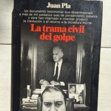 Libros: LIBRO LA TRAMA CIVIL DEL GOLPE,23 F 1981. Lote 201957267