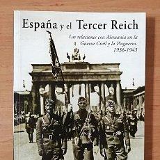 Libri: ESPAÑA Y EL TERCER REICH. HISTORIA DE LA FOTOGRAFIA. Lote 202036625