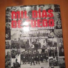 Libros: LIBRO MIL DIAS DE FUEGO. Lote 202080636