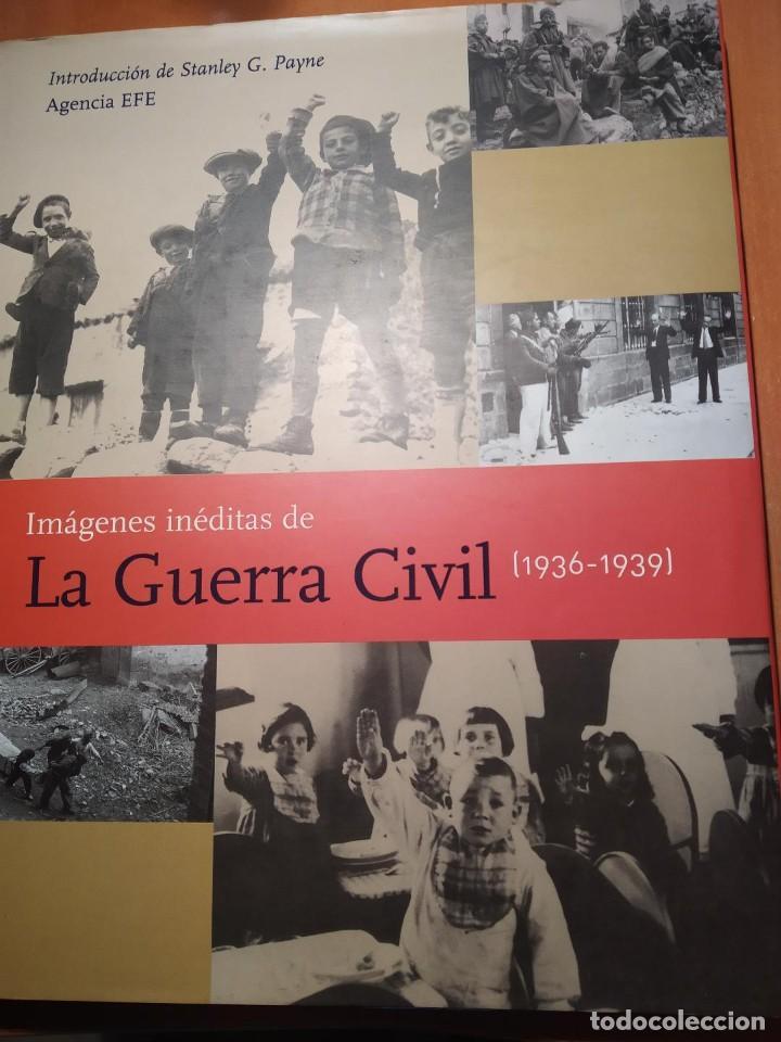 LIBRO IMAGENES INEDITAS DE LA GUERRA CIVIL (Libros Nuevos - Historia - Historia de España)