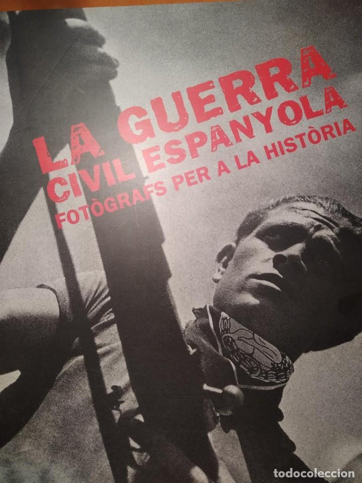 LIBRO LA GUERRA CIVIL ESPAYOLA FOTOGRAFS PER A LA HISTORIA (Libros Nuevos - Historia - Historia de España)