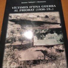 Libros: LIBRO VICTIMES D UNA GUERRA. Lote 202266442