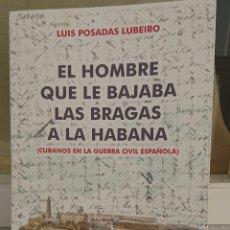 Libros: GUERRA CIVIL, BRIGADAS INTERNACIONALES, CUBA, LA HABANA, GRAN CALIDAD,,. Lote 202378313