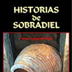 Libros: (2 TOMOS) SOBRADIEL (PROVINCIA DE ZARAGOZA, ARAGÓN). Lote 203970826