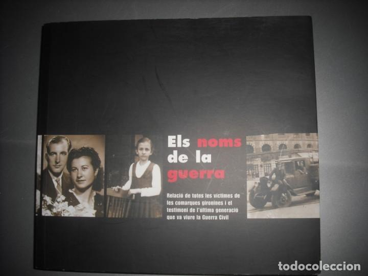 ELS NOMS DE LA GUERRA (Libros Nuevos - Historia - Historia de España)