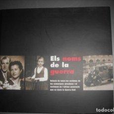 Libros: ELS NOMS DE LA GUERRA. Lote 204000116