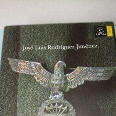 Libros: LIBRO DE HÉROES E INDESEABLES. JOSÉ LUIS RODRÍGUEZ. EDITORIAL ESPASA. AÑO 2007.. Lote 205094700