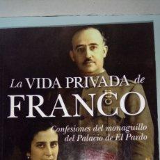 Libros: LIBRO LA VIDA PRIVADA DE FRANCO. JUAN COBOS. EDITORIAL ALMUZARA. AÑO 2011.. Lote 205095383