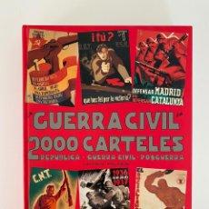 Libros: LA GUERRA CIVIL EN 2000 CARTELES. Lote 205583807