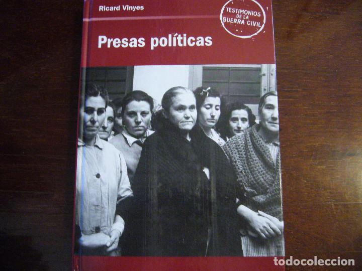 PRESAS POLÍTICAS - TESTIMONIOS DE LA GUERRA CIVIL ESPAÑOLA (Libros Nuevos - Historia - Historia de España)