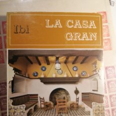 Libros: IBI LA CASA GRAN ALICANTE 1983. Lote 206928487