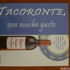 Libros: TACORONTE, CON MUCHO GUSTO.. Lote 206950577