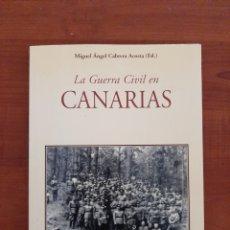Libros: LA GUERRA CIVIL EN CANARIAS. MIGUEL ANGEL CABRERA ACOSTA.. Lote 206950592