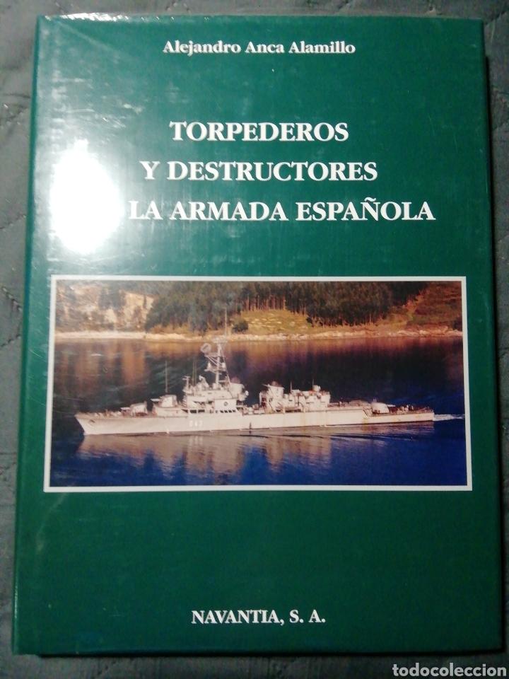 NUEVO EN EL PLÁSTICO! TORPEDOS Y DESTRUCTORES DE LA ARMADA ESPAÑOLA (Libros Nuevos - Historia - Historia de España)