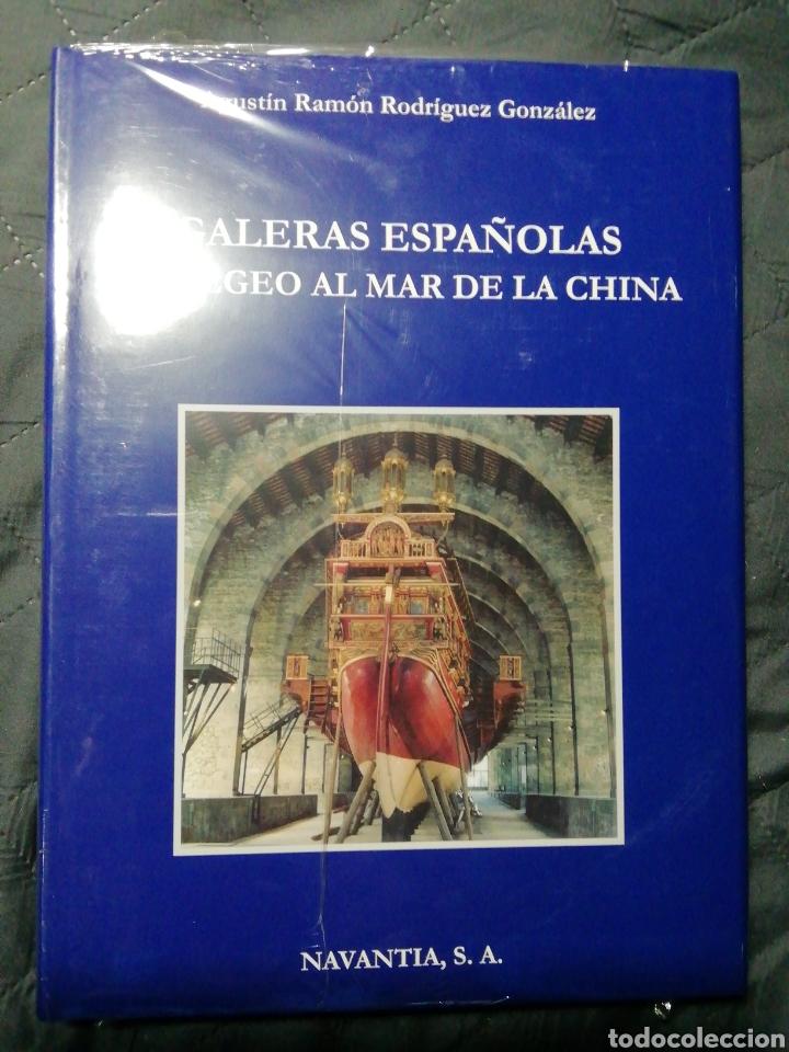 NUEVO EN EL PLÁSTICO! GALERAS ESPAÑOLAS DEL EGEO AL MAR DE LA CHINA (Libros Nuevos - Historia - Historia de España)