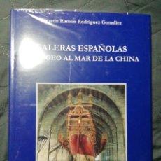 Libros: NUEVO EN EL PLÁSTICO! GALERAS ESPAÑOLAS DEL EGEO AL MAR DE LA CHINA. Lote 206951903