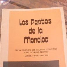Libros: LOS PACTOS DE LA MONCLOA. OCTUBRE 1977. Lote 207722740