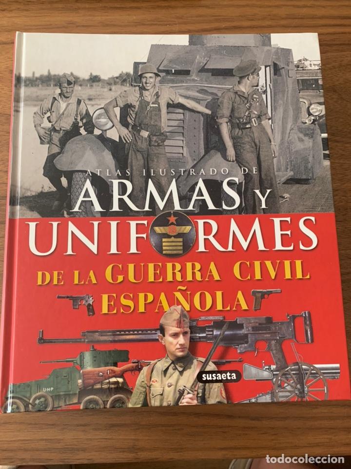 Gran Tomo Armas Y Uniformes De La Guerra Civil