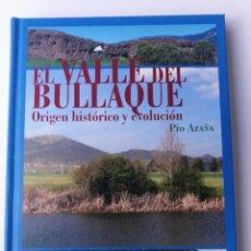 Libros: LIBRO EL VALLE DEL BULLAQUE. Lote 208785540