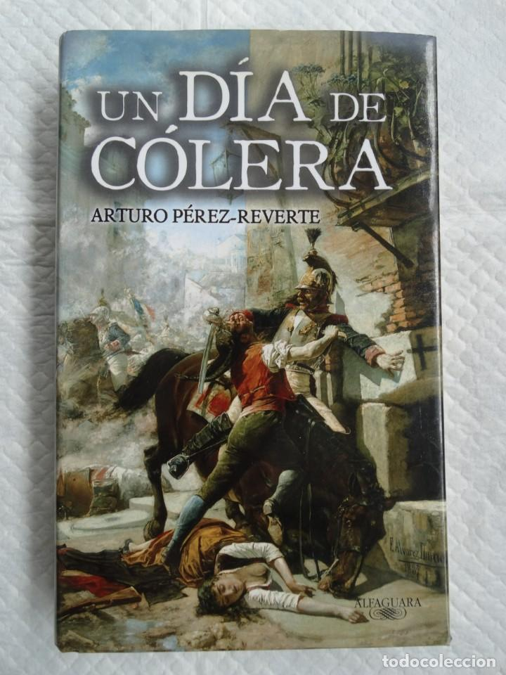 UN DIA DE COLERA (Libros Nuevos - Historia - Historia de España)