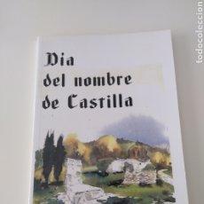 """Libros: LIBRO """"DÍA DEL NOMBRE DE CASTILLA"""". Lote 210003470"""