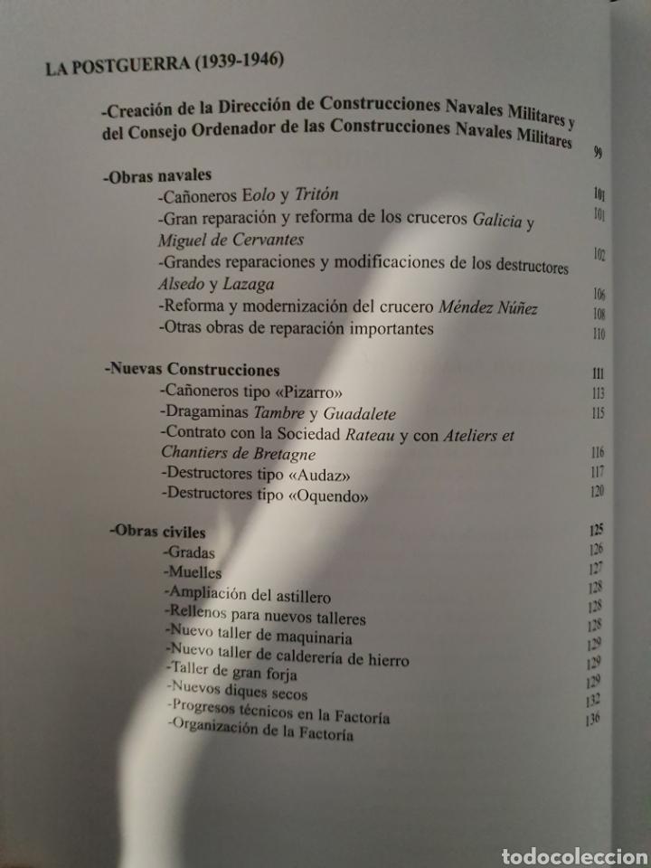 Libros: EL DECENIO. LA CONSTRUCCION NAVAL MILITAR EN LA FACTORIA FERROL 1936-1946 - Foto 6 - 210064323