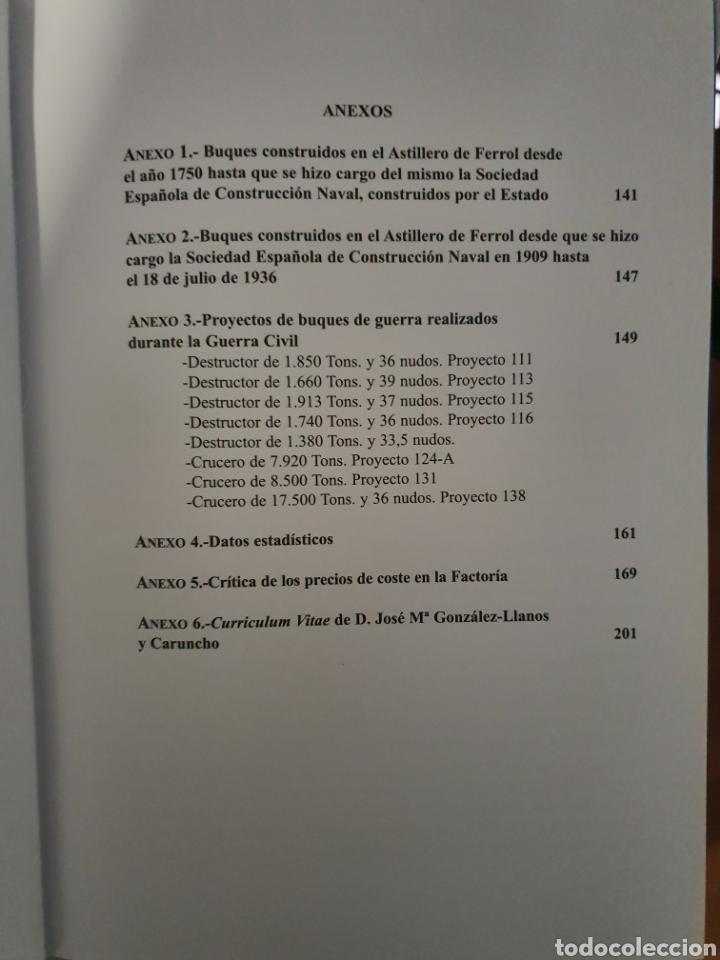 Libros: EL DECENIO. LA CONSTRUCCION NAVAL MILITAR EN LA FACTORIA FERROL 1936-1946 - Foto 7 - 210064323