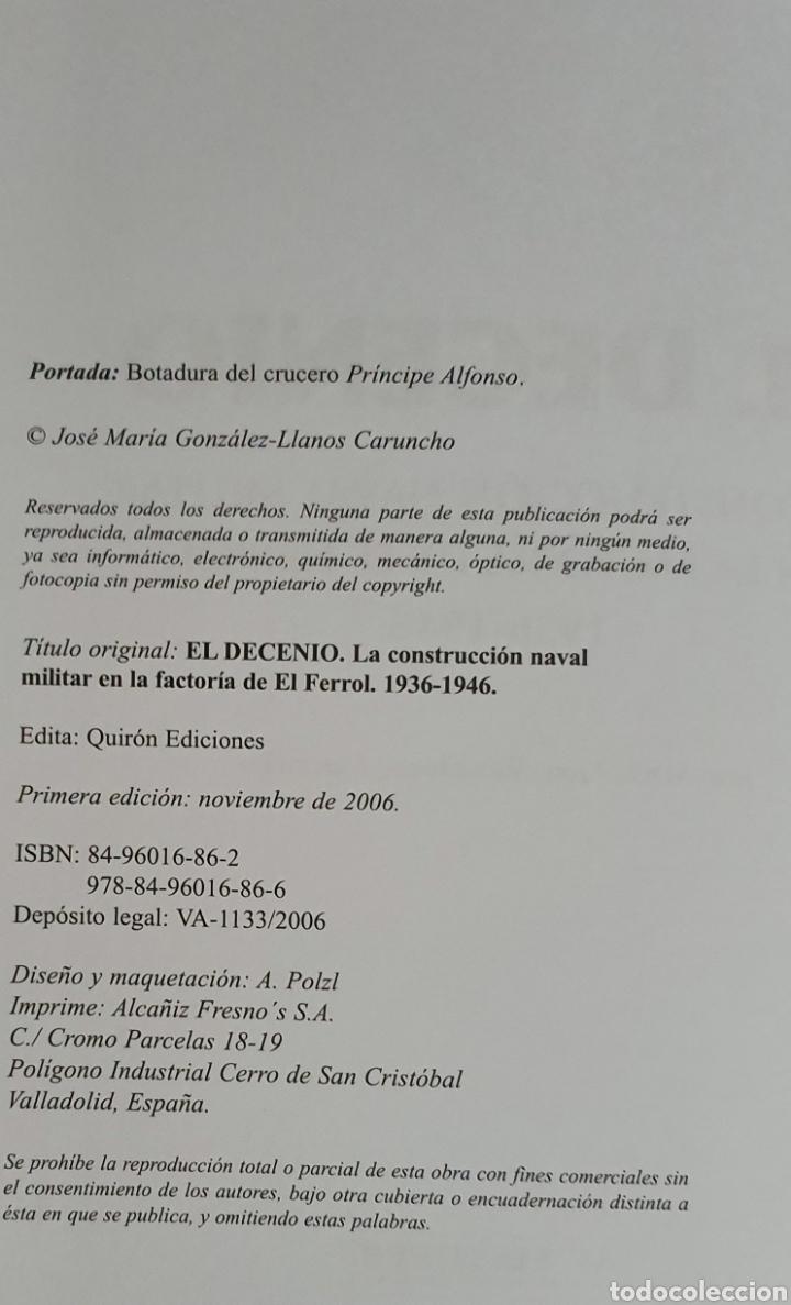 Libros: EL DECENIO. LA CONSTRUCCION NAVAL MILITAR EN LA FACTORIA FERROL 1936-1946 - Foto 8 - 210064323