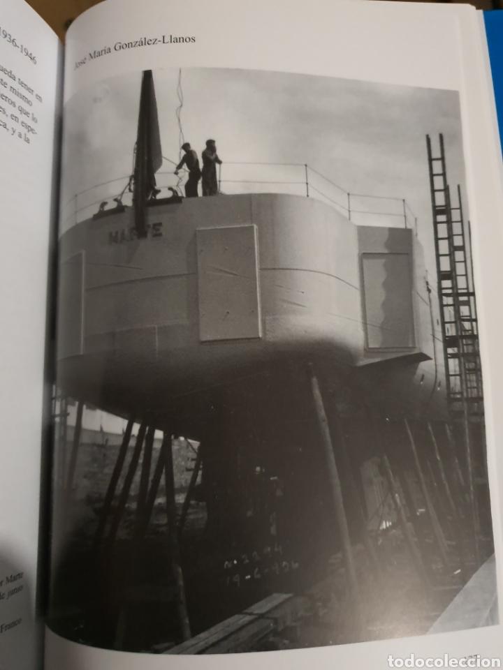 Libros: EL DECENIO. LA CONSTRUCCION NAVAL MILITAR EN LA FACTORIA FERROL 1936-1946 - Foto 11 - 210064323
