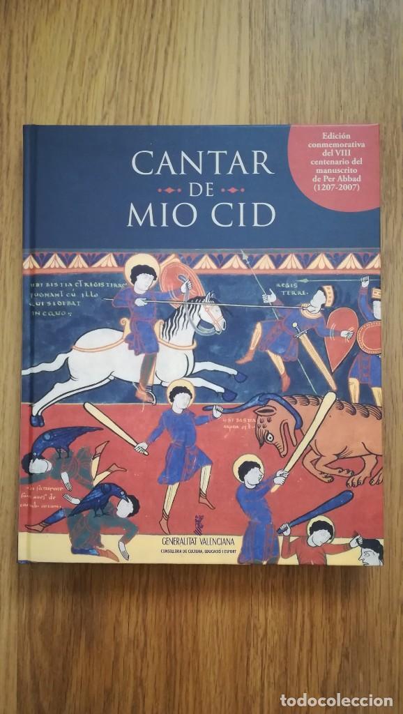 CANTAR DEL MIO CID (EDICION CONMEMORATIVA DEL VIII CENTENARIO DEL MANUSCRITO DE PER ABBAD (Libros Nuevos - Historia - Historia de España)