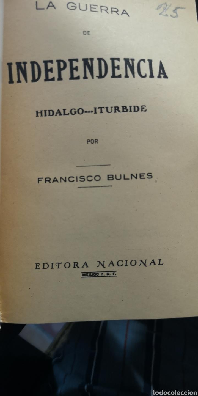Libros: Libro la guerra de independencia de Hidalgo Iturbide editorial nacional - Foto 2 - 210401731