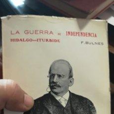 Libros: LIBRO LA GUERRA DE INDEPENDENCIA DE HIDALGO ITURBIDE EDITORIAL NACIONAL. Lote 210401731