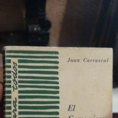 Libros: LIBRO EL COMUNISMO ENTRE BASTIDORES JUAN CARRASCAL 1956. Lote 210402306