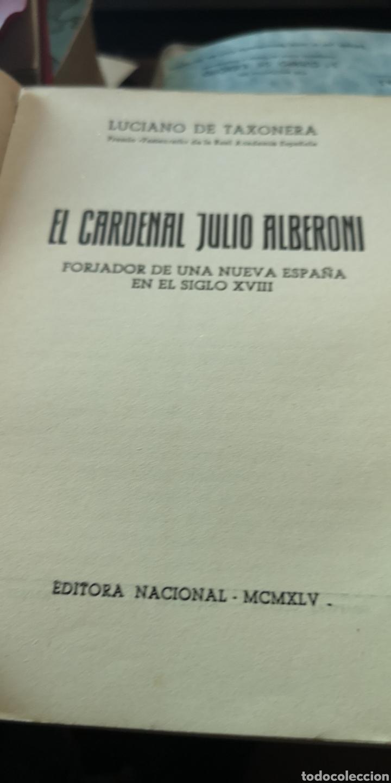 Libros: Libro el cardenal Julio Alberoni, por Luciano de Taxonera, editorial nacional - Foto 2 - 210402835