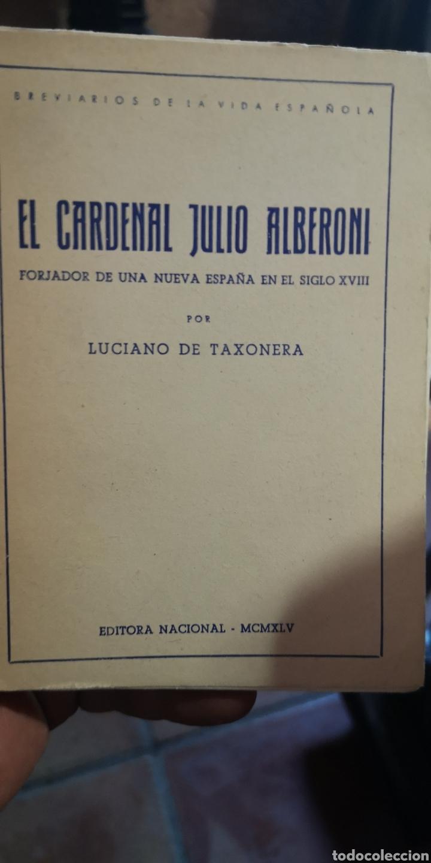 LIBRO EL CARDENAL JULIO ALBERONI, POR LUCIANO DE TAXONERA, EDITORIAL NACIONAL (Libros Nuevos - Historia - Historia de España)