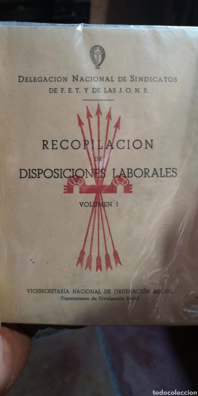 LIBRO DE LA DELEGACIÓN NACIONAL DE SINDICATOS FET Y DE LAS JON'S RECOPILACIÓN DE DISPOSICIONES LABOR (Libros Nuevos - Historia - Historia de España)
