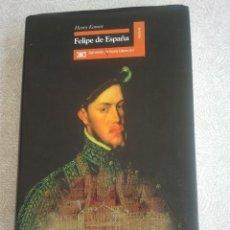 Libros: HENRY KAMEN FELIPE DE ESPAÑA. Lote 210821325