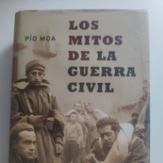 Libros: LOS MITOS DE LA GUERRA CIVIL PÍO MOA. Lote 212006380
