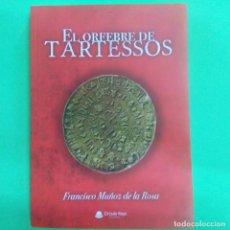 Libros: LIBRO - TARTESOS - NOVELA HISTORICA (EL ORIGEN EGIPCIO DE LOS TARTESOS ). Lote 212050537