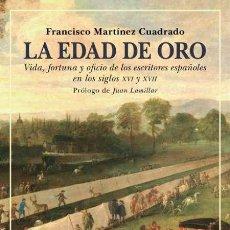 Libros: LA EDAD DE ORO. FRANCISCO MARTÍNEZ CUADRADO. Lote 213362945