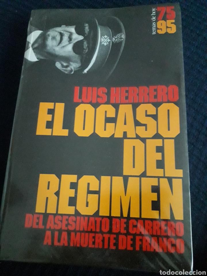 EL OCASO DEL RÉGIMEN,DEL ASESINATO DE CARRERO A LA MUERTE DE FRANCO. (Libros Nuevos - Historia - Historia de España)