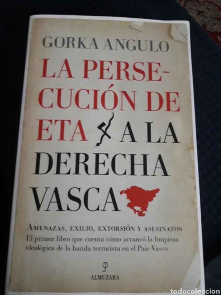 LA PERSECUCIÓN DE ETA A LA DERECHA VASCA. (Libros Nuevos - Historia - Historia de España)