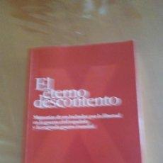Libros: LIBRO EL ETERNO DESCONTENTO.. Lote 215291317